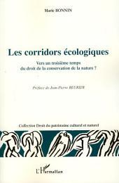 Les corridors écologiques: Vers un troisième temps du droit de la conservation de la nature ?