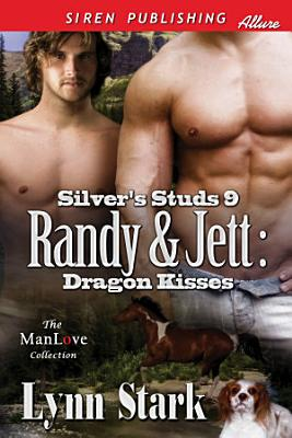 Randy   Jett  Dragon Kisses  Silver s Studs 9