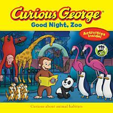 Curious George Good Night  Zoo  CGTV 8 X 8  PDF