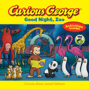 Curious George Good Night, Zoo (CGTV 8 X 8)