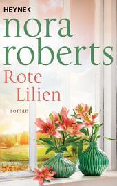 Rote Lilien: Roman