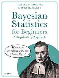 Bayesian Statistics for Beginners