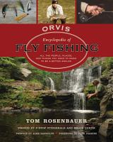 The Orvis Encyclopedia of Fly Fishing PDF
