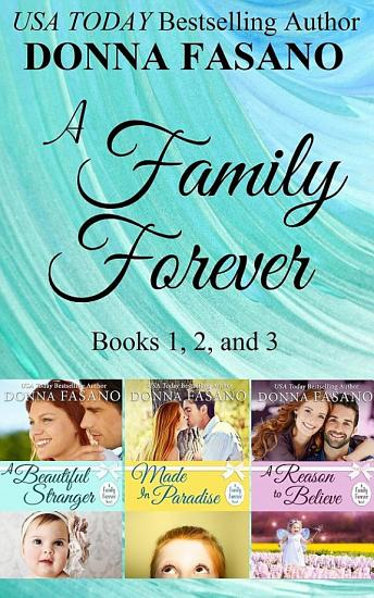 A Family Forever Series  Books 1  2  and 3 PDF