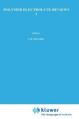 Polymer Electrolyte Reviews