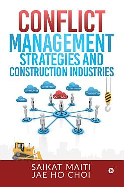 Conflict Management Strategies and Construction Industries PDF