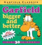 Garfield Bigger and Better