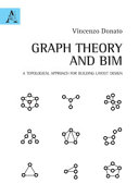 Graph Theory and BIM  A Topological Approach for Building Layout Design PDF