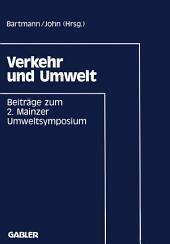 Verkehr und Umwelt: Beiträge zum 2. Mainzer Umweltsymposium 1991