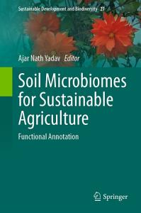 Soil Microbiomes for Sustainable Agriculture
