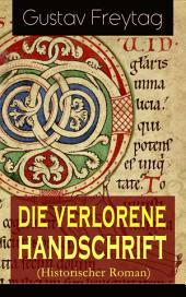 Die verlorene Handschrift (Historischer Roman) - Vollständige Ausgabe: Band 1 bis 5