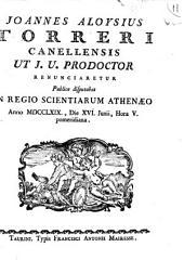 Joannes Aloysius Torreri Canellensis ut j.u. prodoctor renunciaretur publice disputabat in Regio Scientiarum Athenaeo anno 1769., die 16. Junii, hora 5. pomeridiana: Page 7