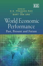 World Economic Performance: Past, Present and Future
