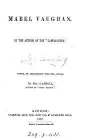 Mabel Vaughan, by the author of the 'Lamplighter', ed. by mrs. Gaskell