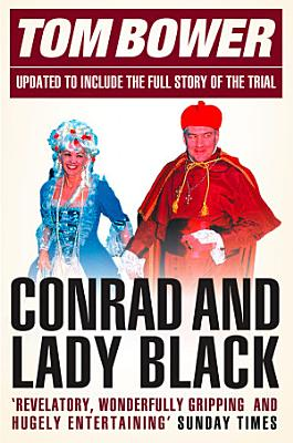 Conrad and Lady Black  Dancing on the Edge  Text Only