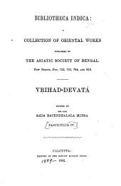 Br̥ihad-devatá, or, An index to the gods of the Rigveda