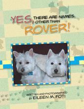 YES, THERE ARE NAMES OTHER THAN ROVER!