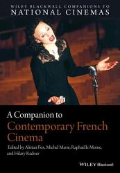 A Companion To Contemporary French Cinema Book PDF