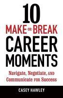 10 Make or break Career Moments PDF