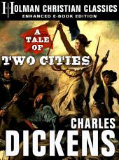 A Tale of Two Cities: Enhanced eBook Edition