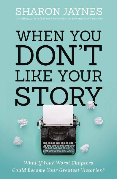 Download When You Don t Like Your Story Book