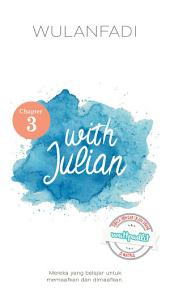 With Julian [chapter 3]