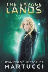 The Savage Lands (Planet Urth Books 1&2): The Planet Urth Boxed Set