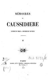 Mémoires de Caussidière: ex-préfet de police et représentant du peuple, Volume2