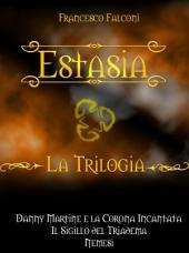 Estasia: La Trilogia