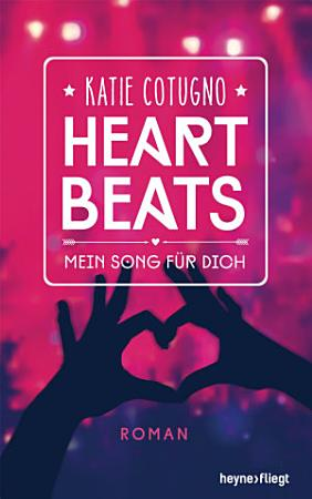 Heartbeats   Mein Song f  r dich PDF