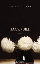Jack und Jill: Roman