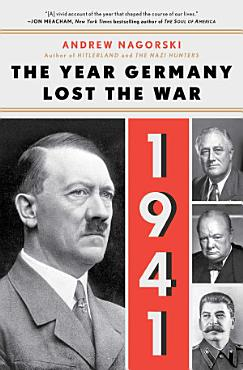 1941  The Year Germany Lost the War PDF