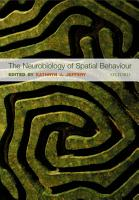 The Neurobiology of Spatial Behaviour PDF