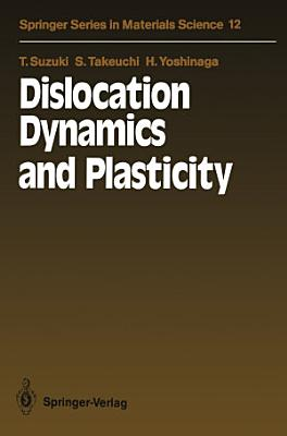 Dislocation Dynamics and Plasticity