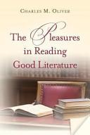 The Pleasures in Reading Good Literature PDF