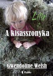 Lilit 2.: A kisasszonyka