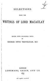 Selections from the Writings of Lord Macaulay: Volume 2