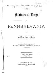 The Statutes at Large of Pennsylvania from 1682 to 1801: Volume 8