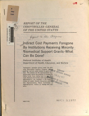 Indirect Cost Payments Foregone by Institutions Receiving Minority Biomedical Support Grants   what Can be Done