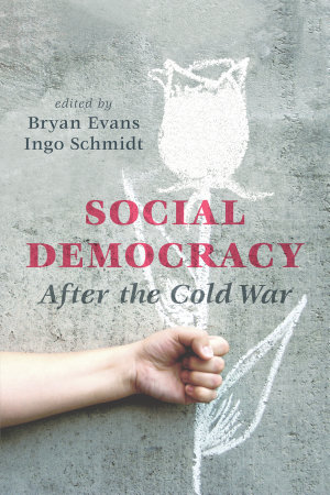 Social Democracy After the Cold War PDF