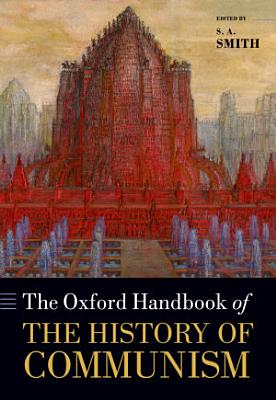 The Oxford Handbook of the History of Communism PDF