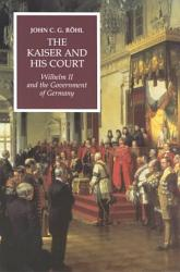 The Kaiser and His Court PDF