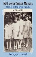 Ruth Joyce Yanish s Memoirs PDF