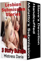 Lesbian Submission Stories: 3 Story Bundle