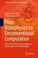 From Astrophysics to Unconventional Computation PDF