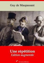 Une répétition: Nouvelle édition augmentée
