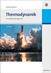 Thermodynamik: Ein Lehrbuch für Ingenieure, Ausgabe 3
