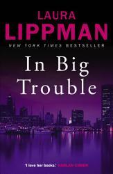 In Big Trouble Book PDF
