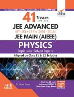 41 Years  1978 2018  JEE Advanced  IIT JEE    17 yrs JEE Main Topic wise Solved Paper Physics 14th Edition PDF