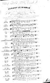 Robert le diable: opéra en 5 actes ; catalogue thématique des morceaux détachés avec accompt. de guitare. Air: Je t'ai trompé je fûs coupable, Volume 21